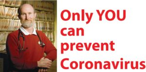 only you can prevent coronavirus